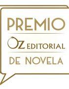 Se conoce la finalista y la ganadora de la II Edición del Premio Oz de Novela