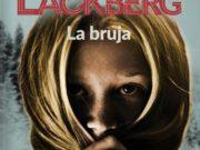 Todo lo que necesitas saber sobre La Bruja de Camilla Läckberg, la décima entrega de su saga Fjällbacka