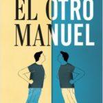 El otro Manuel ha llegado hoy a las librerías