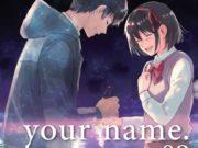 Planeta Cómic anuncia el final del manga de your name.