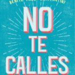 """Llega en junio """"No te calles"""", seis relatos contra el odio de varios autores"""