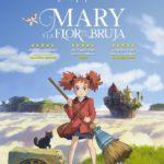 La película Mary y la flor de la bruja se estrenará en cines