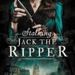 En 2019 llegará a las librerías españolas Stalking Jack the Ripper