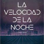 """""""La velocidad de la noche"""", de Chris Howard, en librerías en octubre"""
