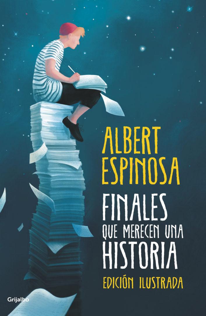 Finales que merecen una historia: Albert Espinosa muestra