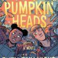 Pumpkinheads: Rainbow Rowell prepara su primera novela gráfica sobre Halloween