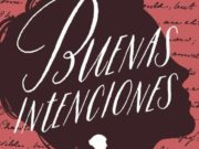 """Anna Casanovas regresa a las librerías en noviembre con """"Buenas Intenciones"""""""