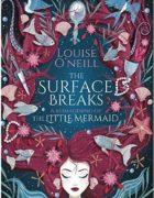 En 2019 saldrá a la venta The Surface Breaks, un retelling feminista de La Sirenita, oscuro y hechizante