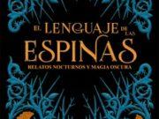 """""""El lenguaje de las espinas"""", de Leigh Bardugo llega a mediados de octubre"""