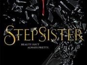 Stepsister, nueva versión de La Cenicienta, oscura y espeluznante