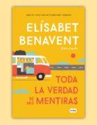 """""""Toda la verdad de mis mentiras"""" será el próximo libro de Elísabet Benavent"""