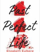 "Elizabeth Eulberg presenta ""Past Perfect Life"", su próxima novela para 2019"