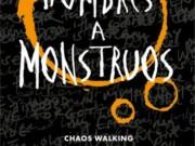 """""""De hombres a monstruos"""", de Patrick Ness, ya tiene fecha de publicación"""