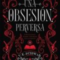 """""""Una obsesión perversa"""", de Victoria Schwab, llega a España en febrero"""