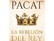 """Mañana llega a las librerías """"La Rebelión del Rey"""" el cierre de la trilogía de C.S. Pacat"""