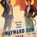 Wayward Son, la segunda parte de Carry On, adelanta la publicación a este 2019