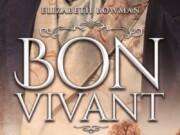 Reseña «Bon Vivant» – Elisabeth Bowman