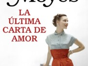 """Jojo Moyes vuelve en abril con """"La última carta de amor"""""""