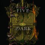"""""""Tres coronas oscuras"""" finalizará con """"Five Dark Fates"""" la cuarta y última parte de la saga"""