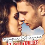 La serie A City of Love continúa esta vez con la autora Moruena Estríngana