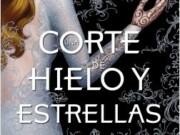Una Corte de Hielo y Estrellas saldrá a la venta en España en mayo