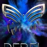 Portada de Rebel, la cuarta parte de la saga Legend de Marie Lu