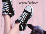 Reseña «Mierda en mis zapatillas» de Lorena Pacheco
