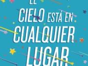 Editorial Planeta reedita «El cielo está en cualquier lugar»