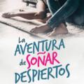 «La aventura de soñar despiertos» – Silvia Sancho