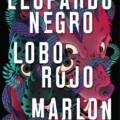 «Leopardo negro, lobo rojo» llega a las librerías el próximo 3 de septiembre