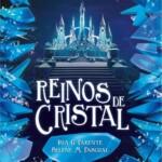 Reinos de Cristal: Iria y Selene se despiden de Marabilia