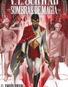La precuela de Sombras de Magia, El Príncipe de Acero de V.E. Schwab se publicará en diciembre