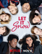 Let it Snow, la película navideña basada en «Noches Blancas» se estrena en noviembre en Netflix