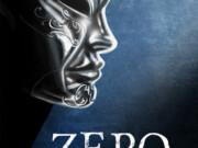 Matar a Zero será la tercera parte de la saga Zero de Morgan Dark