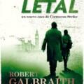 Se retoma la publicación de la saga Cormoran Strike con Blanco Letal