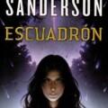 Estelar, la secuela de Escuadrón, de Brandon Sanderson se publica en febrero de 2020