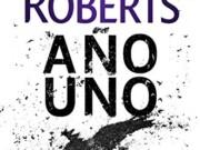 Reseña «Año Uno» – Nora Roberts