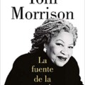 Toni Morrison llega de nuevo a las librerías con «La Fuente de la Autoestima»