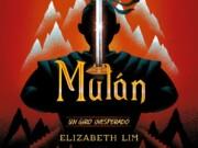 La novela que le da un giro inesperado a la historia de Mulán se publica en marzo