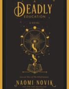 A Deadly Education, lo próximo de Naomi Novik se publicará en España en 2021