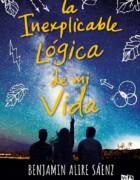 La inexplicable lógica de mi vida de Benjamin Alire Sáenz se publicará en España