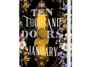 La novela The Ten Thousand Doors Of January, nominada a los Premios Hugo se publicará en España