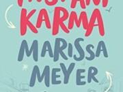 Instant Karma es el título de la próxima novela de Marissa Meyer