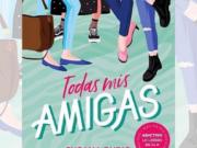 Susana Rubio vuelve a librerías en julio con «Todas mis amigas», su nueva bilogía