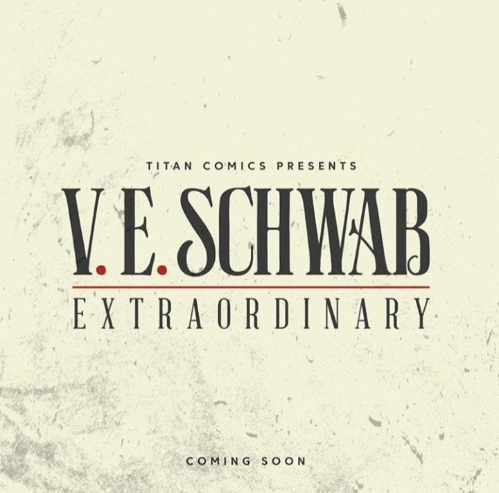 'Extraordinary', nueva serie de cómics de V. E. Schwab