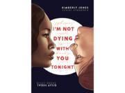 'I'm not dying with you tonight' contará con adaptación cinematográfica