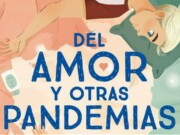 RBA anuncia 'Del amor y otras pandemias' el new adult del confinamiento