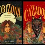 Primer vistazo a 'Cazadora', secuela de 'Lobizona' de Romina Garber