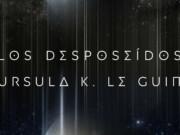 'Los desposeídos', de Ursula K Le Guin, se une a la colección Minotauro Esenciales