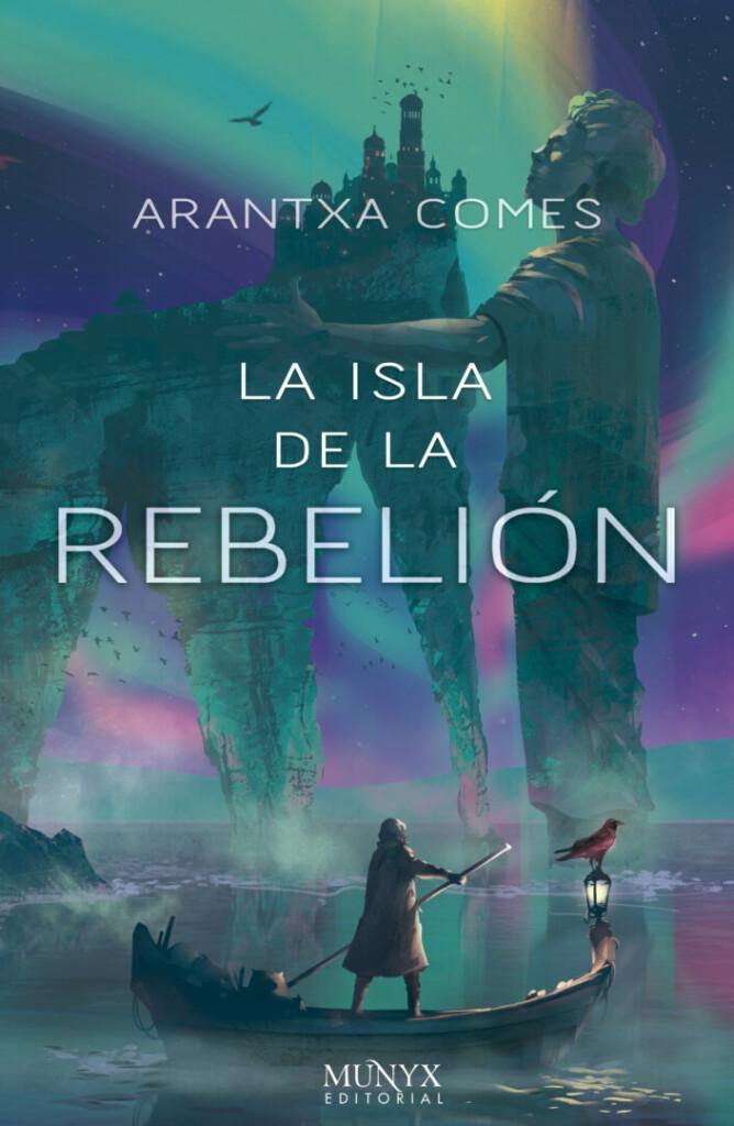 Portada de 'La isla de la rebelión', en la que aparece en primer plano una canoa con un hombre y al fondo una estatua y una ciudad encima de unas rocas.